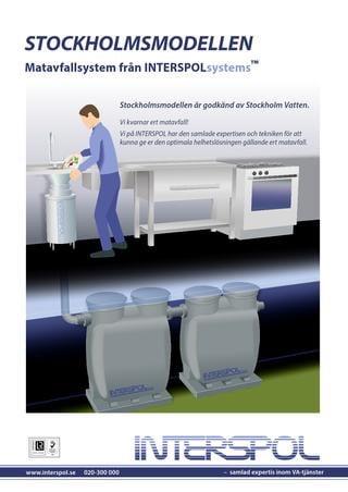 Stockholmsmodellen matavfallssystem - Interspol System AB